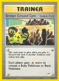 Broken Ground Gym* aus dem Set Neo Destiny