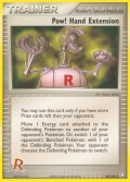 Pow! Hand Extension* aus dem Set EX Team Rocket Returns
